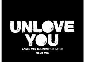 Photo of Armin Van Buuren – Unlove You (Club Mix)