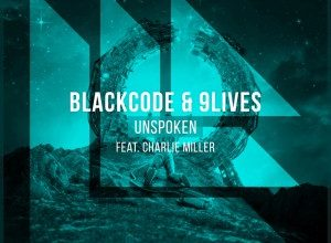 Photo of Blackcode x 9Lives x Charlie Miller – Unspoken