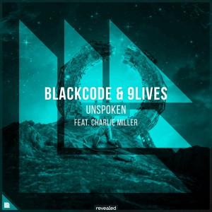 Photo of Blackcode x 9Lives x Charlie Miller – Unspoken