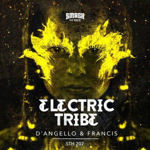 D'Angello & Francis - Electric Tribe