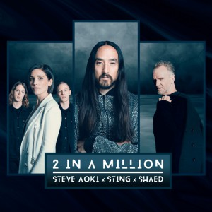 Photo of Steve Aoki x Sting x SHAED – 2 In A Million