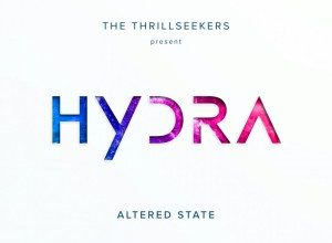 Photo of The Thrillseekers & Hydra – Altered State