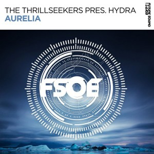 The Thrillseekers pres. Hydra - Aurelia