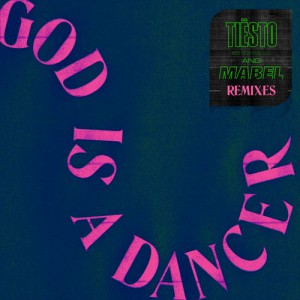 Photo of Tiesto – God Is A Dancer Remixes EP