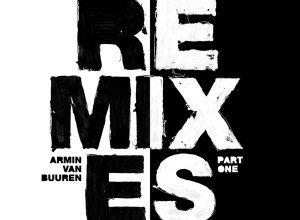 Photo of Armin Van Buuren – Balance Remixes Pt 1