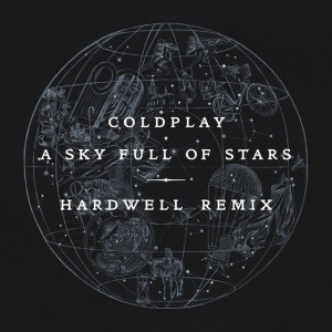 Photo of Coldplay – A Sky Full Of Stars (Hardwell Remix)