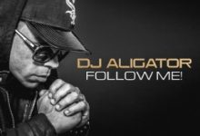 Photo of DJ Aligator – Follow Me