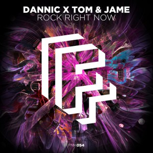 Photo of Dannic vs. Tom & Jame – Rock Right Now