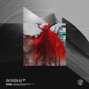 Dyro – Bombai EP 2020 Download