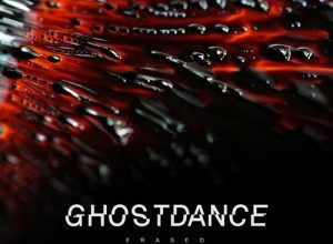 Photo of Ghost Dance – Erased EP 2020