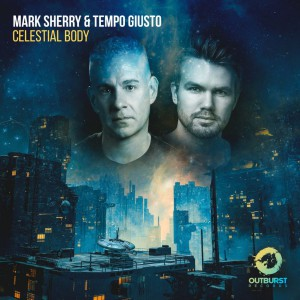 Photo of Mark Sherry & Tempo Giusto – Celestial Body