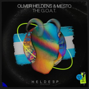 Photo of Oliver Heldens & Mesto – The G.O.A.T