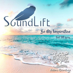 Photo of SoundLift feat. Tiff Lacey – Be My Inspiration