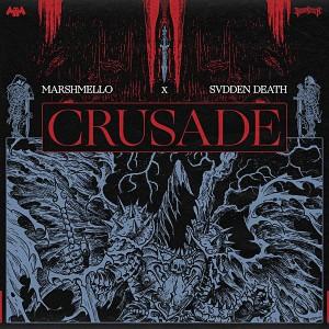 Marshmello & SVDDEN DEATH - Crusade