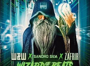 Photo of W&W x Sandro Silva x Zafrir – Wizard Of The Beats