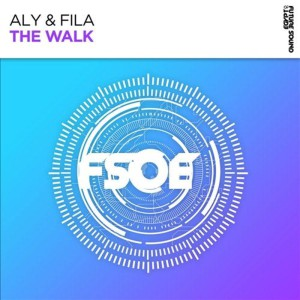 Aly & Fila The Walk