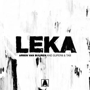 Photo of Armin Van Buuren & Super8 & Tab – Leka