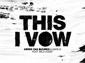 Photo of Armin van Buuren & MaRLo – This I Vow