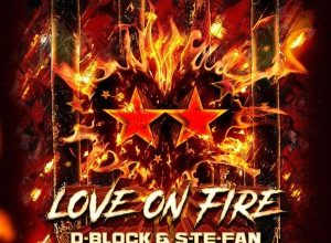 Photo of D-Block & S-te-Fan – Love On Fire