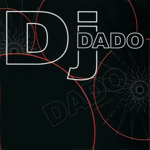Photo of Dj Dado – DJ Dado