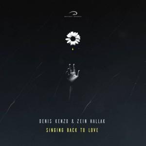 Denis Kenzo & Zein Hallak Singing Back To Love