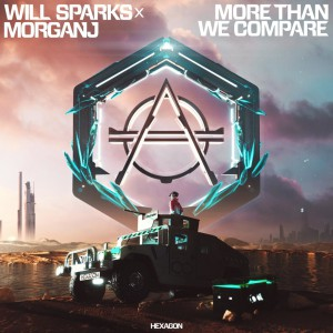 Will Sparks X Morganj More Than We Compare