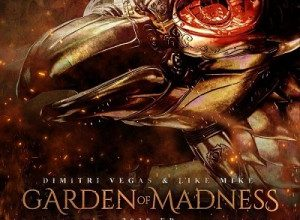 تصویر Dimitri Vegas & Like Mike – Garden of Madness 2020 EP