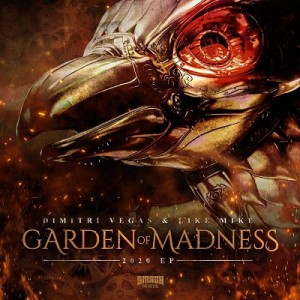 Photo of Dimitri Vegas & Like Mike – Garden of Madness 2020 EP