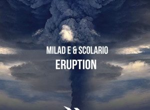 تصویر Milad E & Scolario – Eruption