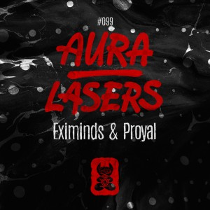 Photo of Proyal & Eximinds – Aura / Lasers