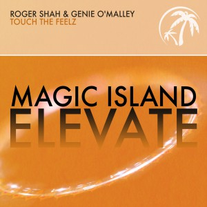 Roger Shah And Genie O Malley Touch The Feelz