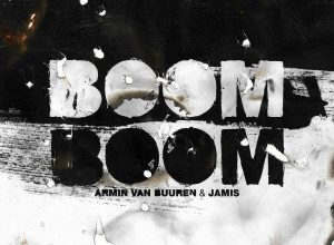 Photo of Armin Van Buuren & Jamis – Boom Boom