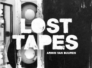 تصویر Armin van Buuren – Lost Tapes (Remix Album)