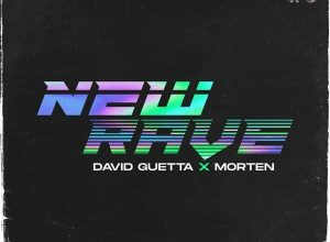 تصویر David Guetta x Morten – New Rave EP