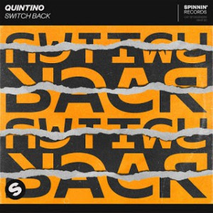 Quintino - Switch Back
