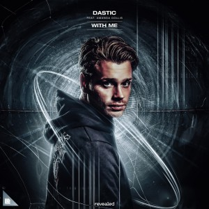 Dastic - With Me