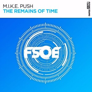 تصویر M.i.k.e. Push – The Remains Of Time