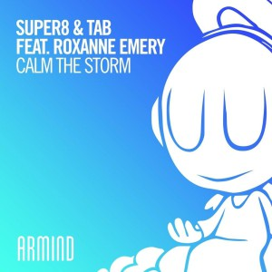 Super8 & Tab - Calm The Storm