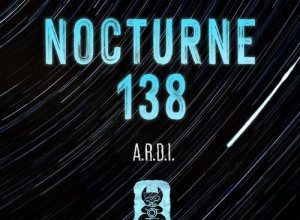 A.R.D.I. - Nocturne 138