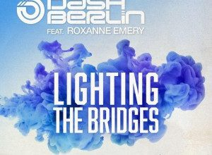تصویر Dash Berlin – Lighting The Bridges