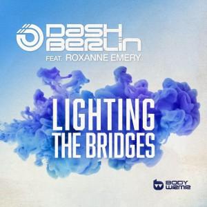 Dash Berlin - Lighting The Bridges
