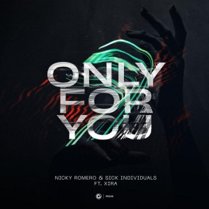 تصویر Nicky Romero & Sick Individuals – Only For You