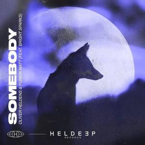 Oliver Heldens & Funkin Matt - Somebody