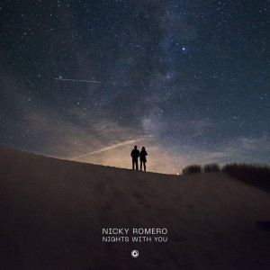 Nicky Romero - Nights With You