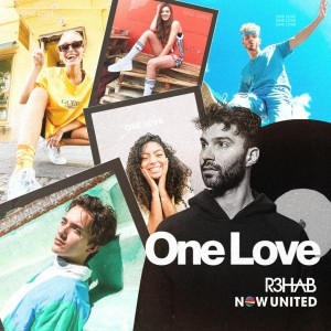 R3hab - One Love (feat. Now United)