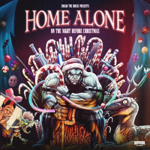 Smash The House presents album Home Alone, On The Night Before Christmas