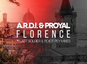 A.r.d.i. & Proyal - Florence (Last Soldier & Pexot Pey Remixes)