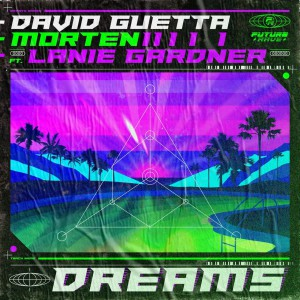 David Guetta vs. Morten - Dreams