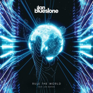 تصویر Ilan Bluestone feat. Jan Burton – Rule The World