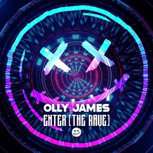 Olly James - Enter (The Rave)
